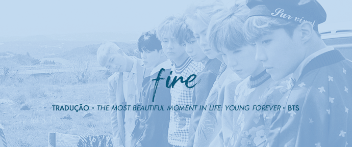 [LETRA] FIRE –BTS