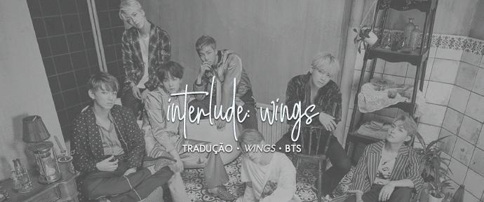 [LETRA] Interlude: Wings – BTS