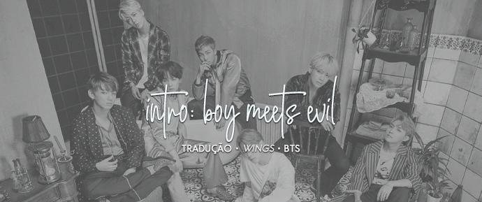 [LETRA] Intro: Boys Meets Evil – J-Hope