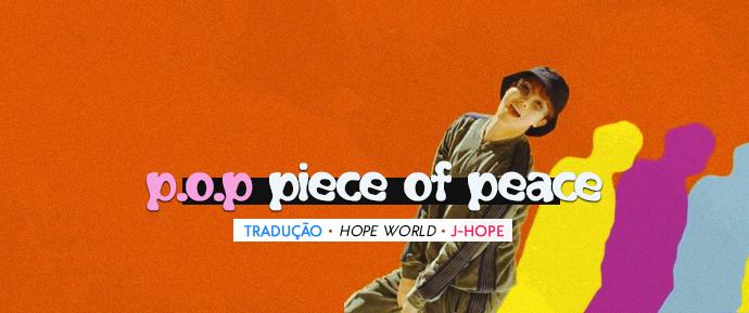 [LETRA] P.O.P (Piece of Peace) – J-Hope