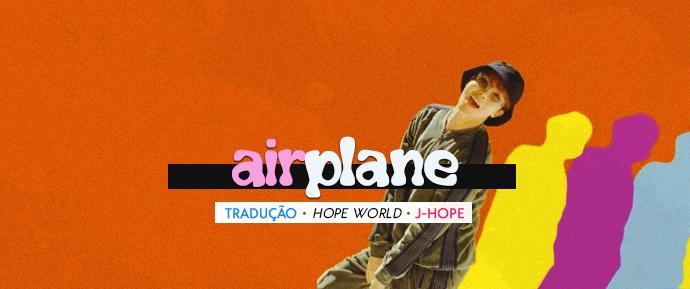 [LETRA] Airplane – J-Hope