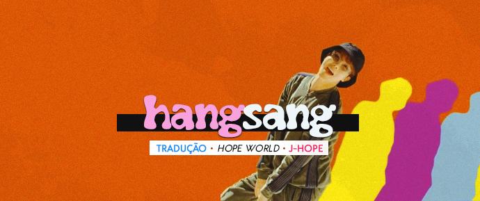 [LETRA] Hangsang (feat. Supreme Boi) –J-Hope