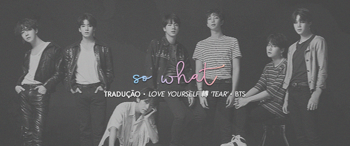 [LETRA] So What – BTS
