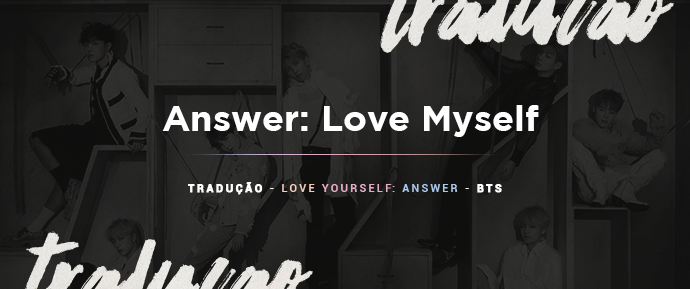 [LETRA] Answer: Love Myself – BTS