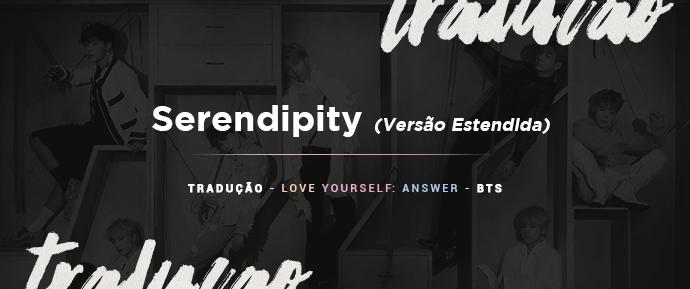 [LETRA] Serendipity (Versão Estendida) – Jimin