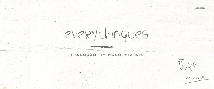[LETRA] everythingoes – RM