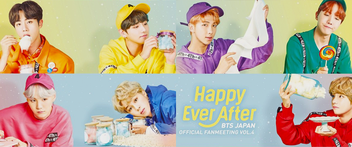 🎥 Japan Official fanmeeting vol. 4 ~Happy Ever After~