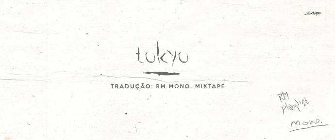 [LETRA] tokyo – RM