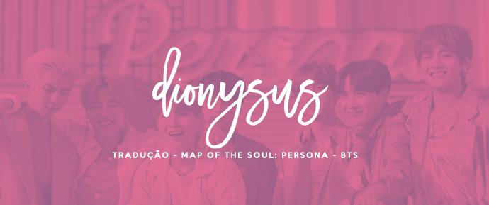 [LETRA] Dionysus – BTS