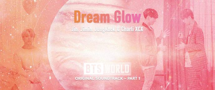 [LETRA] Dream Glow (feat. Charli XCX) – BTS