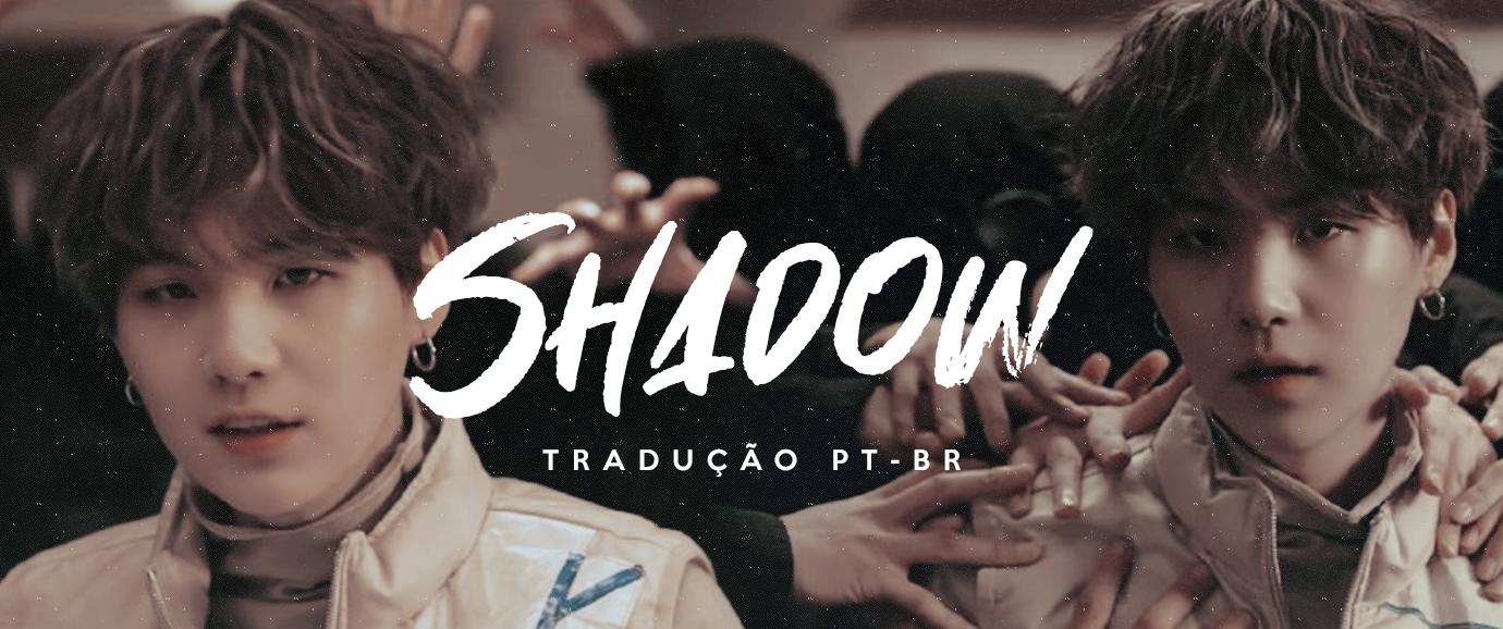 [LETRA] Interlude : Shadow – SUGA