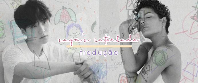 [LETRA] SUGA's Interlude –Halsey