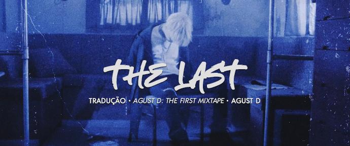 [LETRA] 마지막 (The Last) –Agust D