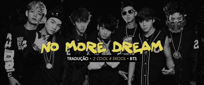 [LETRA] No More Dream – BTS