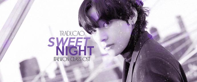 [LETRA] Sweet Night –V
