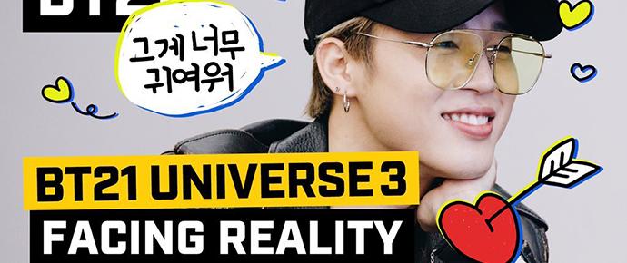 🎥 BT21 UNIVERSE 3 – Encarando a realidade