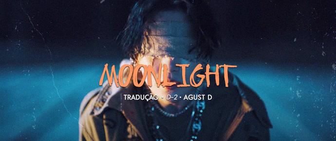 [LETRA] Moonlight –Agust D