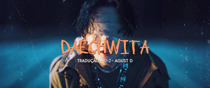 [LETRA] Daechwita –Agust D
