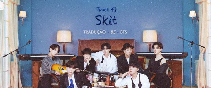 [LETRA] Skit – BTS