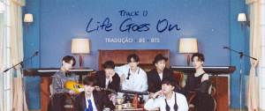 [LETRA] Life Goes On – BTS