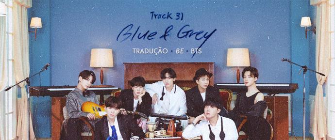 [LETRA] Blue & Grey – BTS